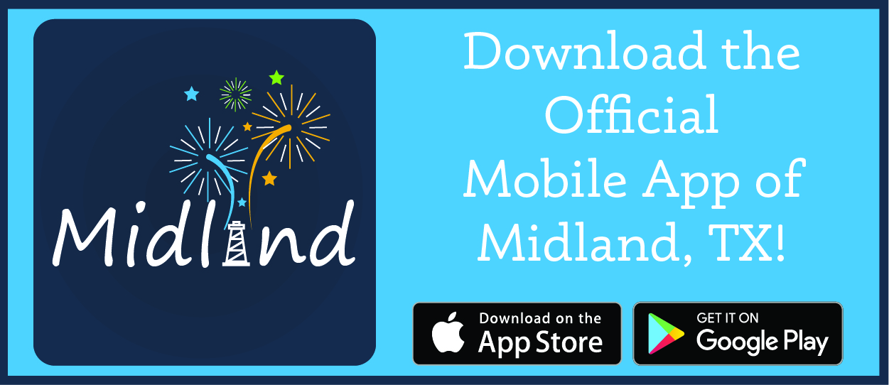 Download the Official Mobile APP for Midland Texas